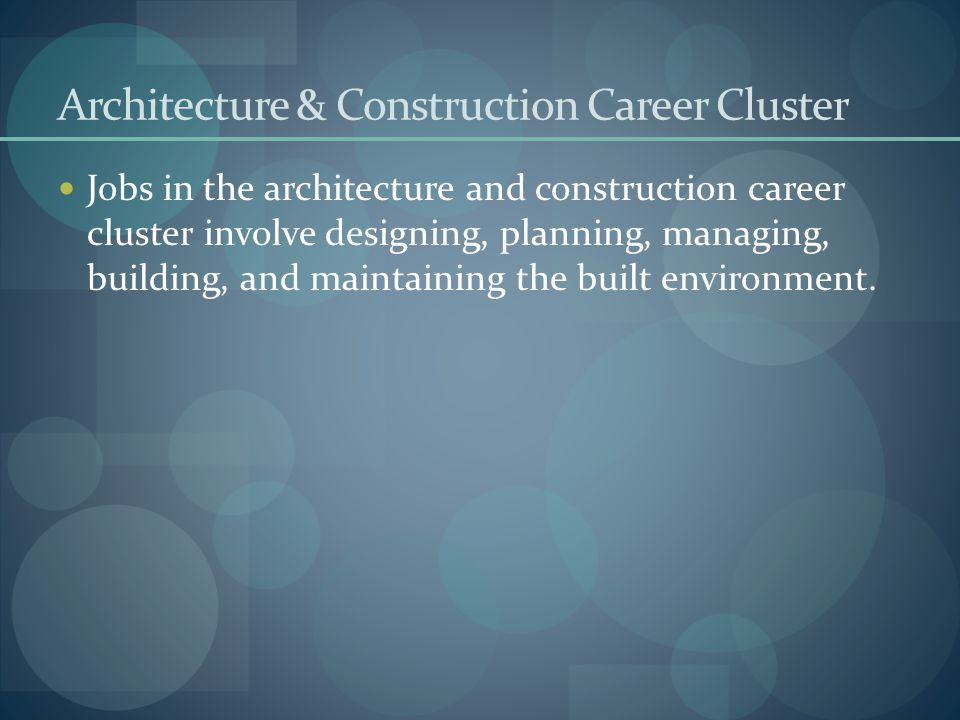 Architecture & Construction Career Cluster