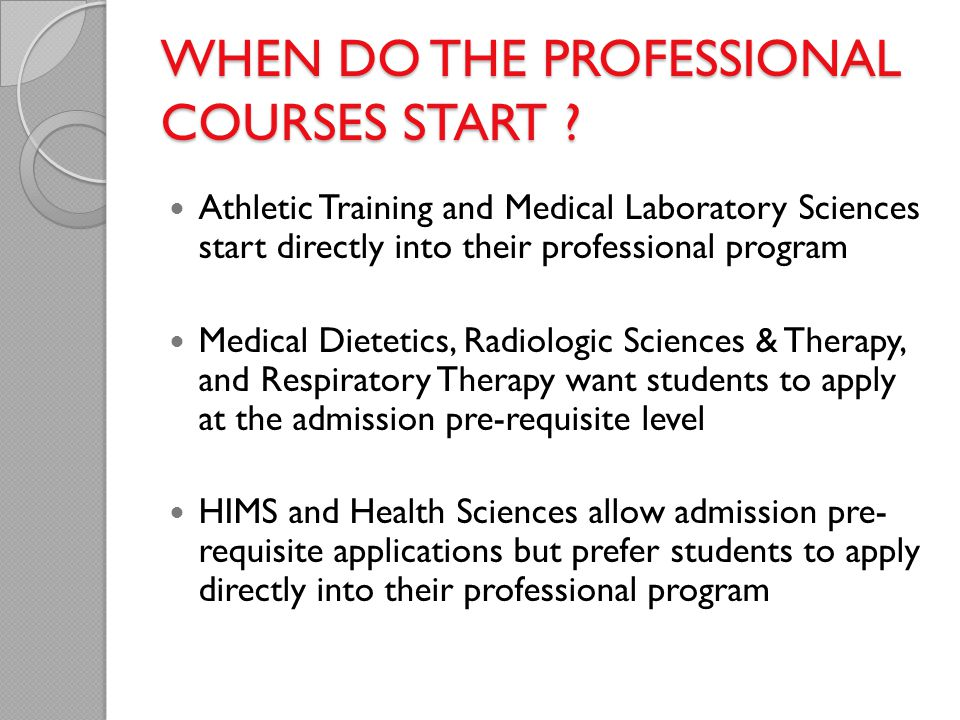 WHEN DO THE PROFESSIONAL COURSES START