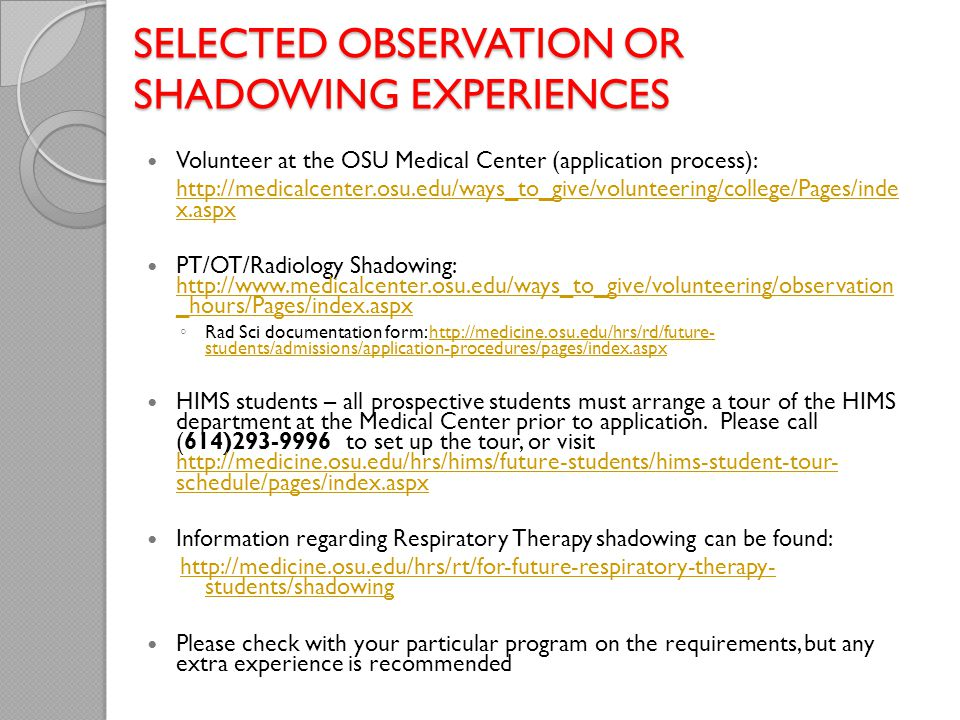 Selected Observation or Shadowing Experiences