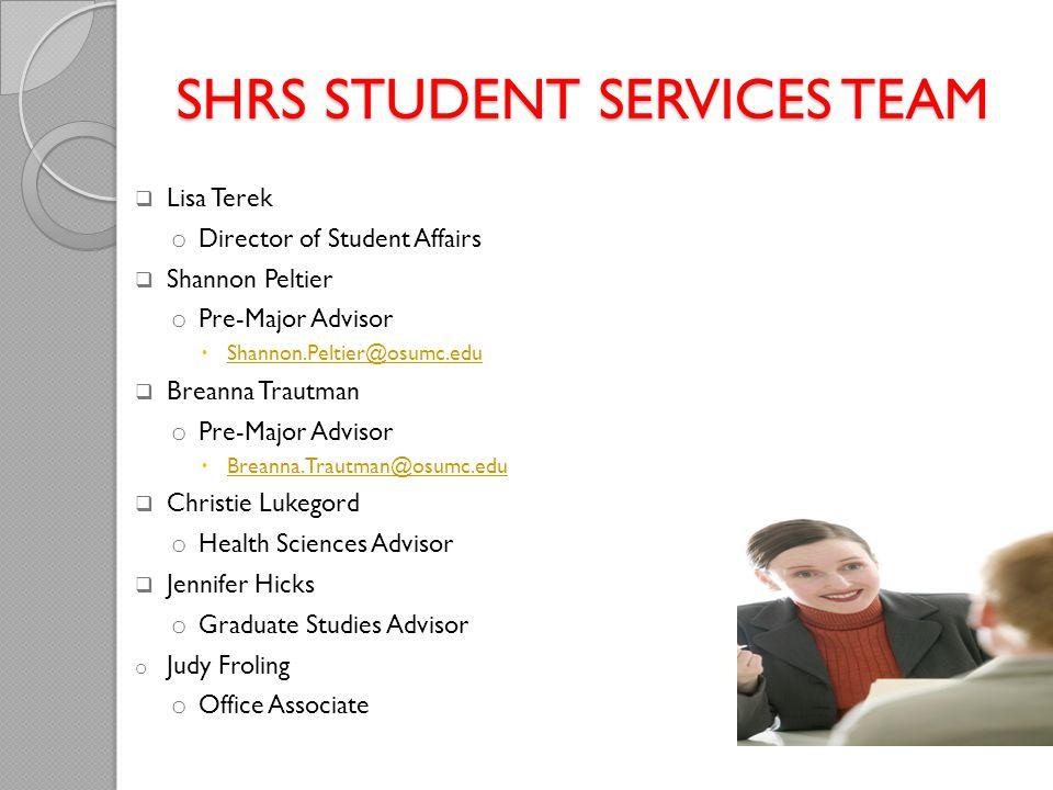 SHRS STUDENT SERVICES TEAM