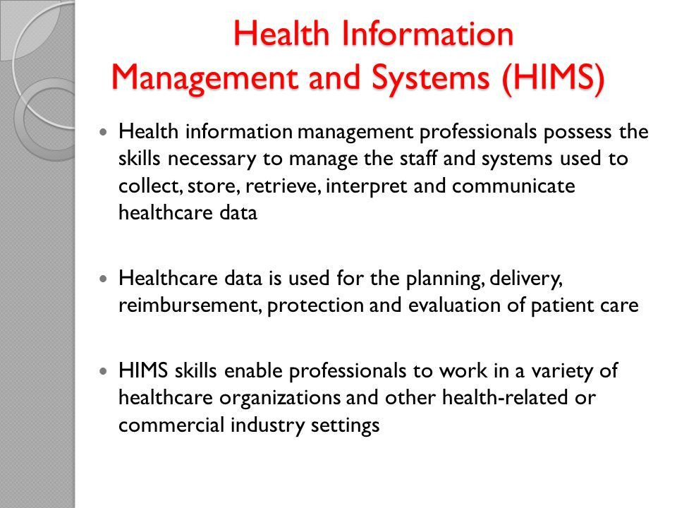 Health Information Management and Systems (HIMS)