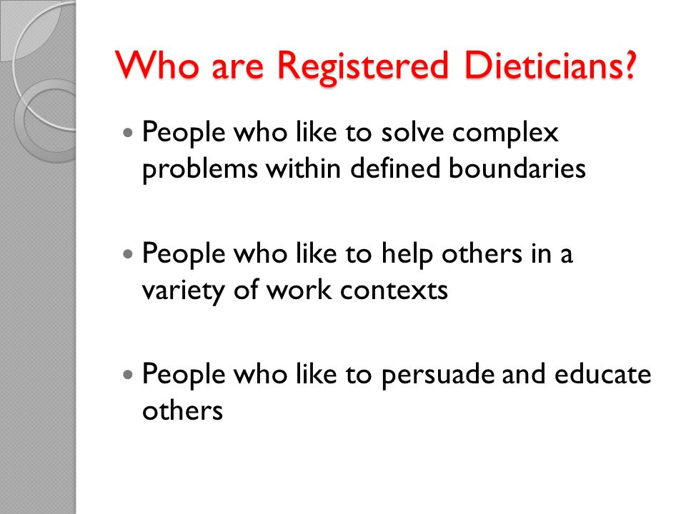 Who are Registered Dieticians