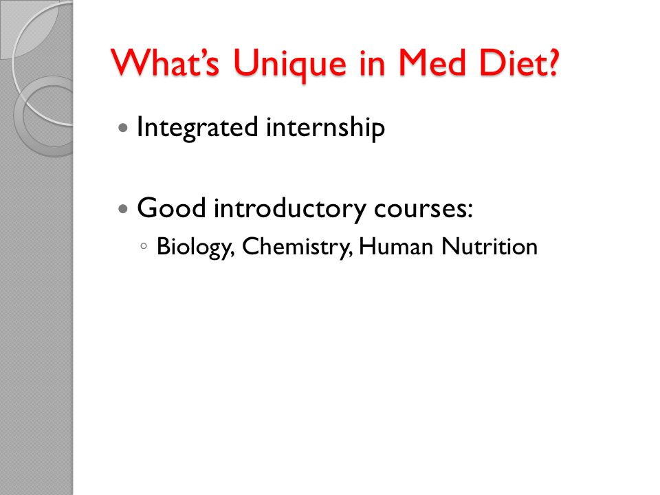 What's Unique in Med Diet