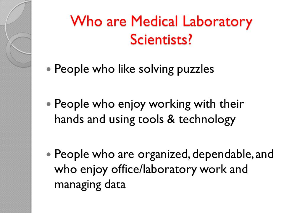 Who are Medical Laboratory Scientists