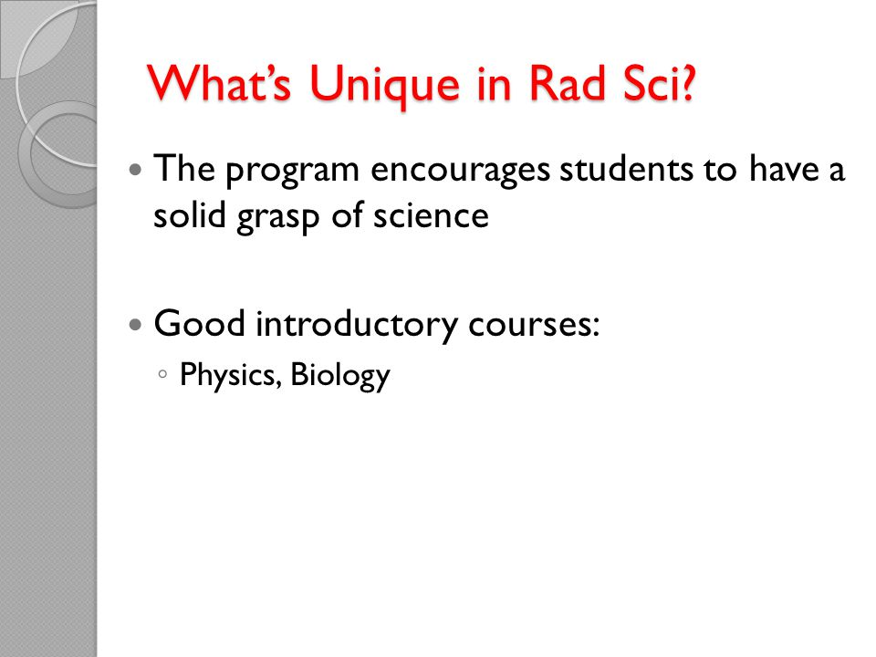 What's Unique in Rad Sci