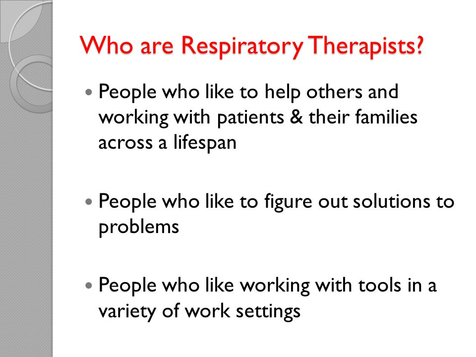 Who are Respiratory Therapists