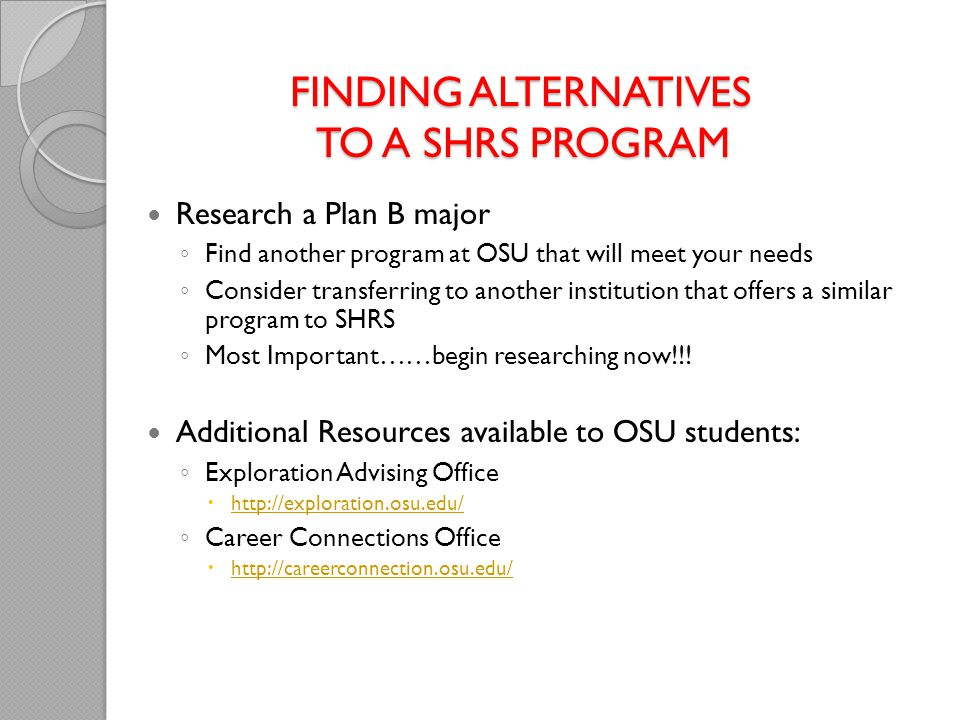 Finding Alternatives to a shrs Program