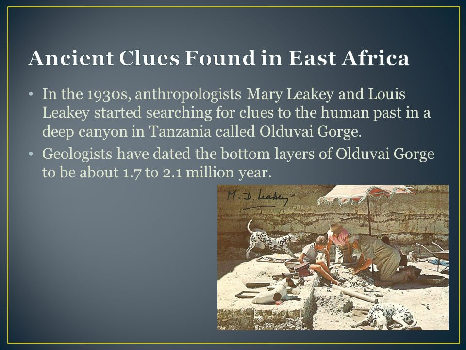 Ancient Clues Found in East Africa