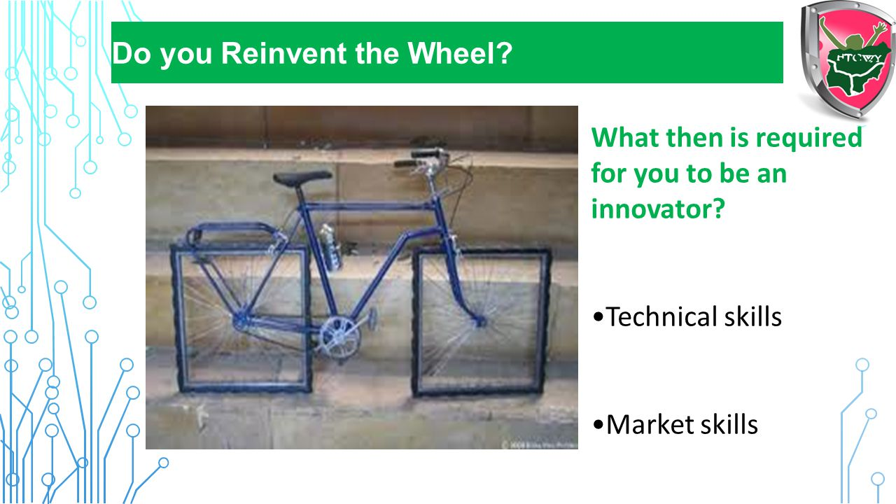 Do you Reinvent the Wheel