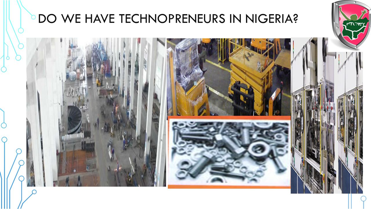 Do We HAVE TECHNOPRENEURS IN NIGERIA