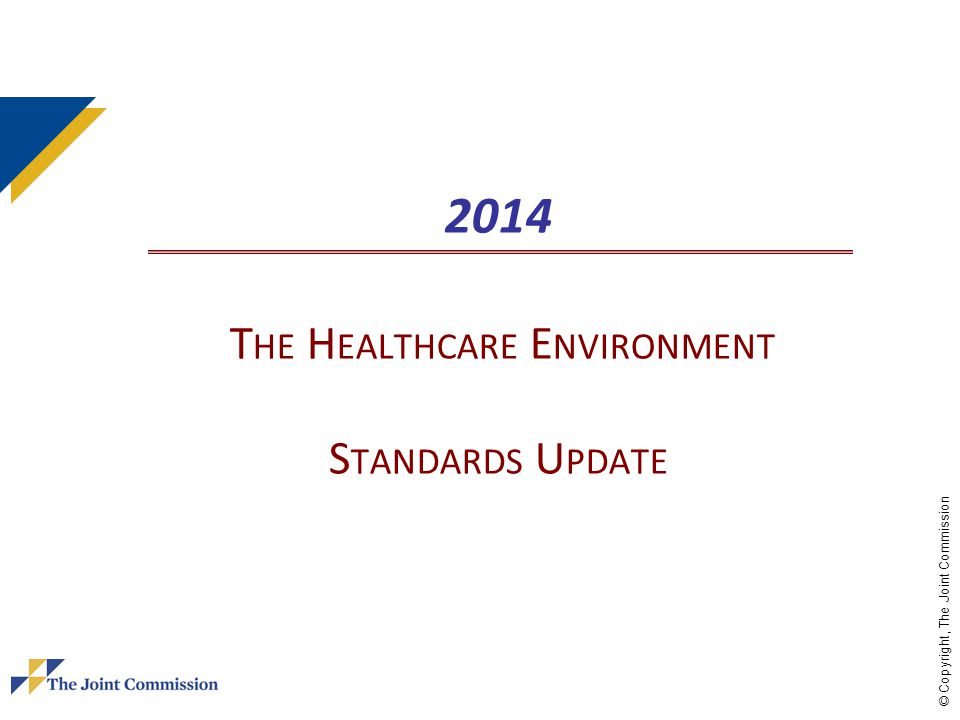 2014 The Healthcare Environment Standards Update