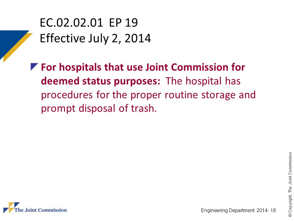 EC.02.02.01 EP 19 Effective July 2, 2014