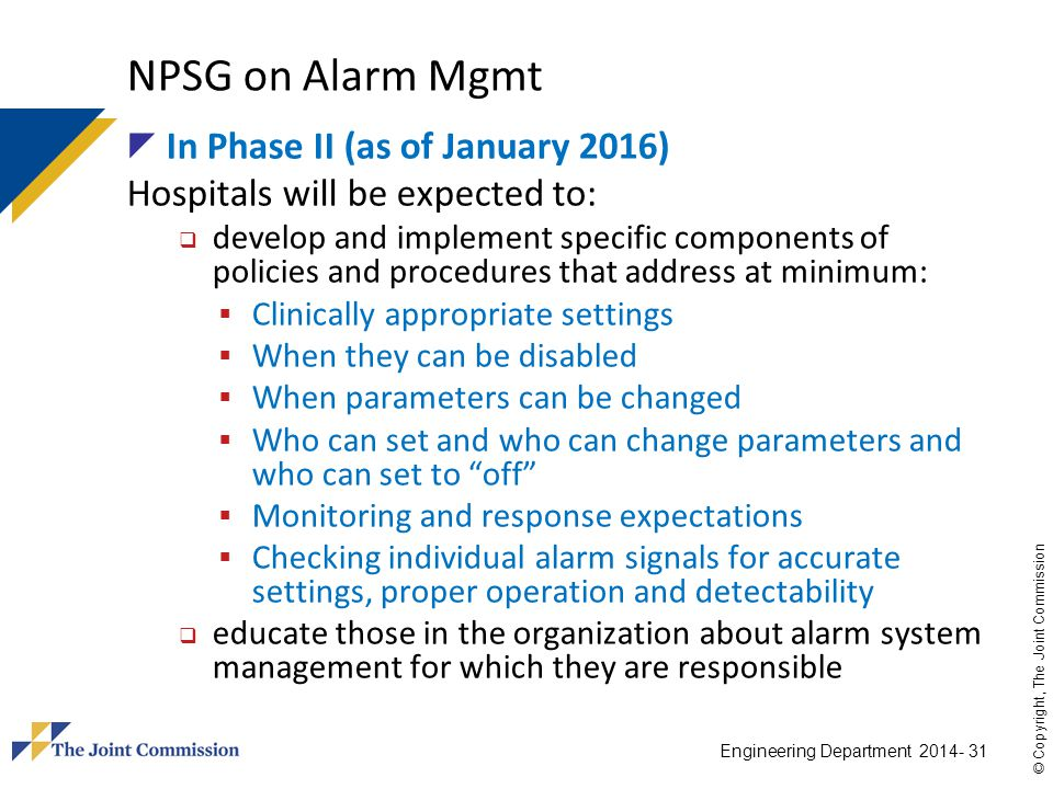 NPSG on Alarm Mgmt In Phase II (as of January 2016)