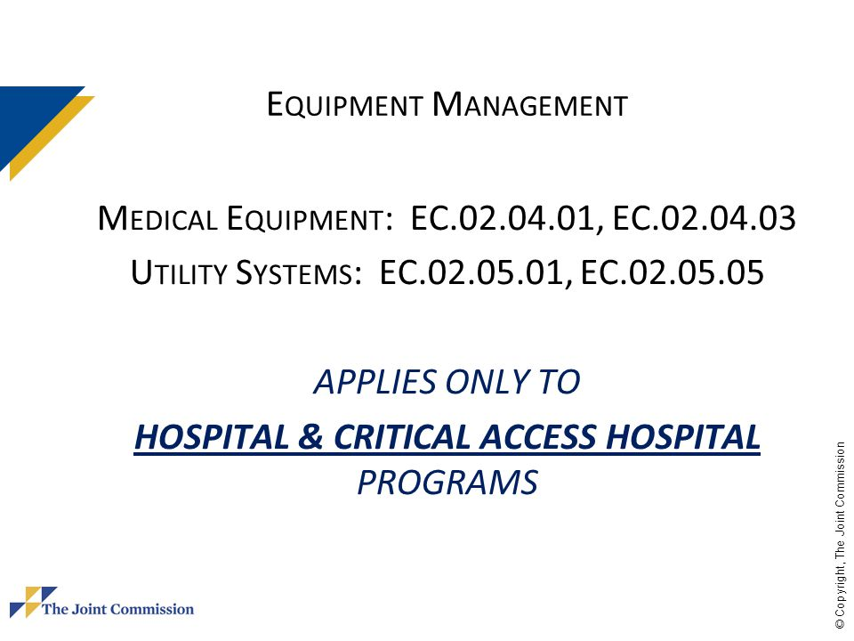 Medical Equipment: EC.02.04.01, EC.02.04.03