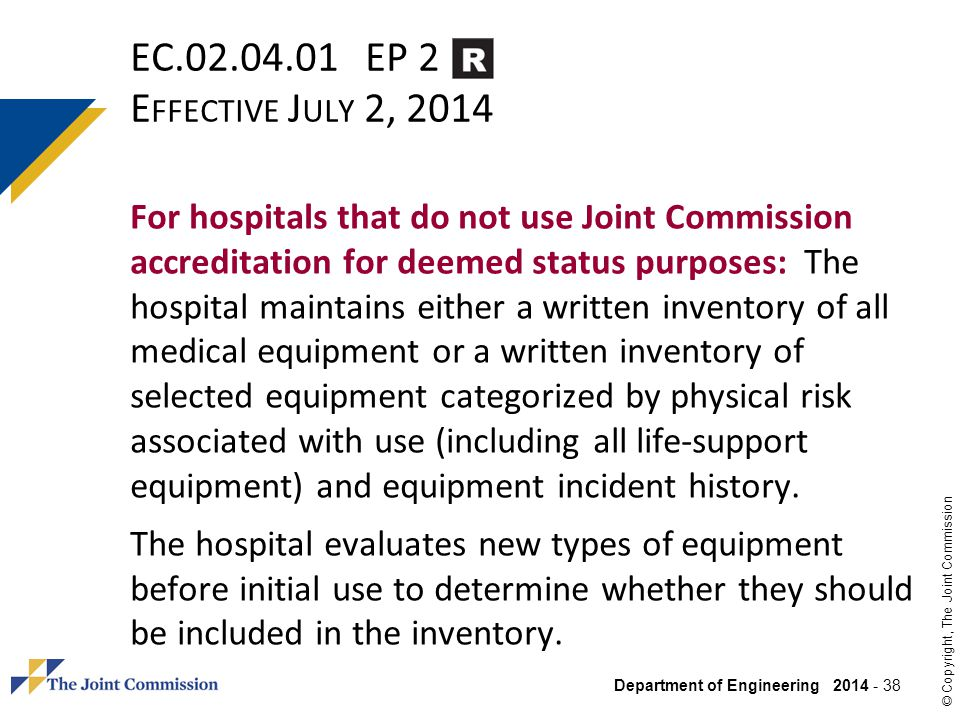 EC.02.04.01 EP 2 Effective July 2, 2014