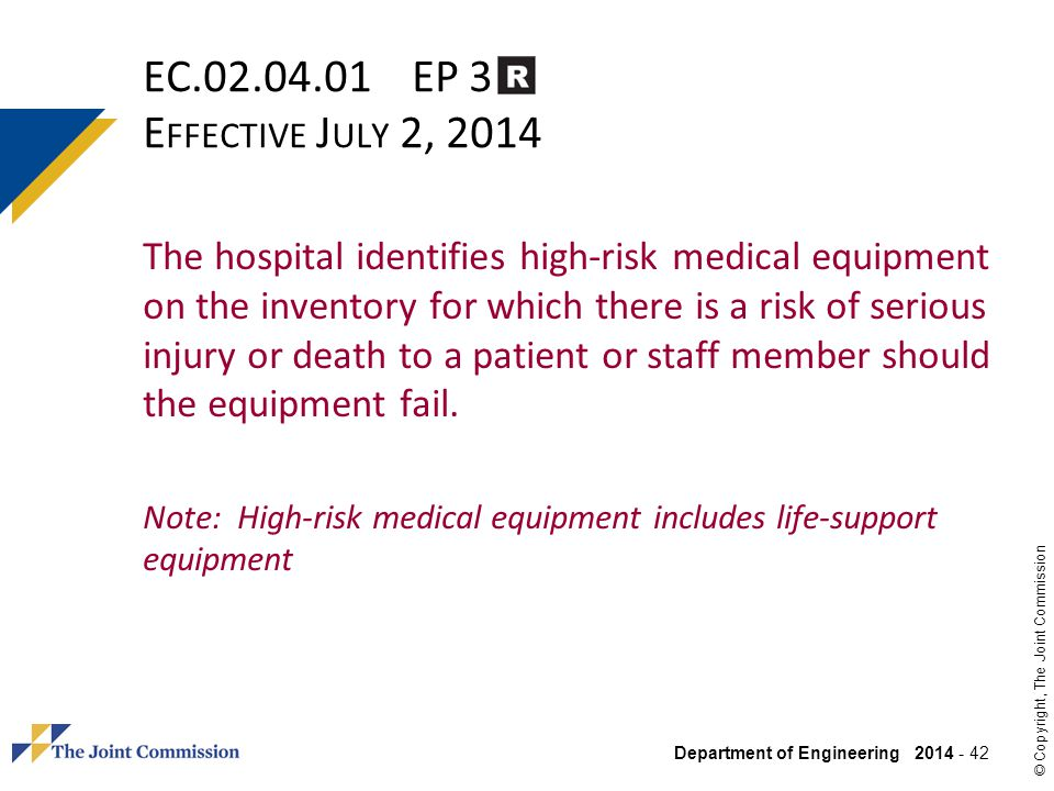 EC.02.04.01 EP 3 Effective July 2, 2014
