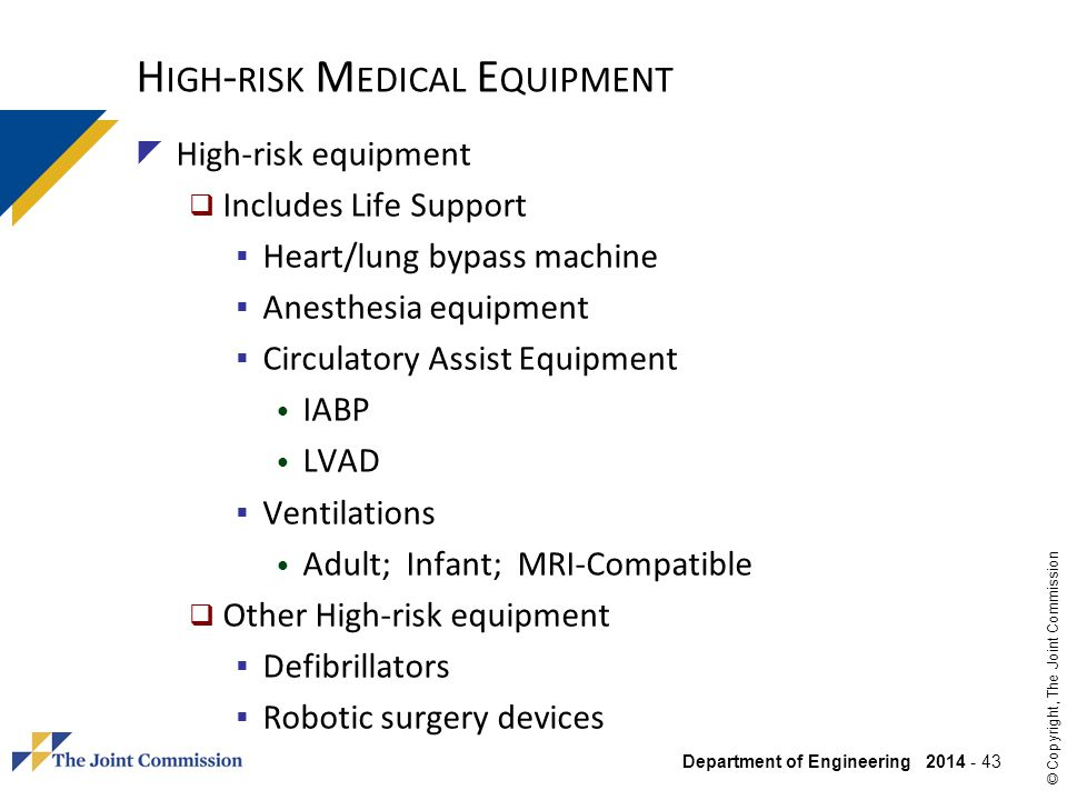High-risk Medical Equipment