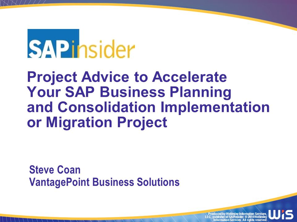 Disclaimer SAP has not endorsed or approved this presentation.