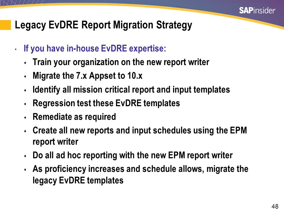 Legacy EvDRE Report Migration Strategy (cont.)