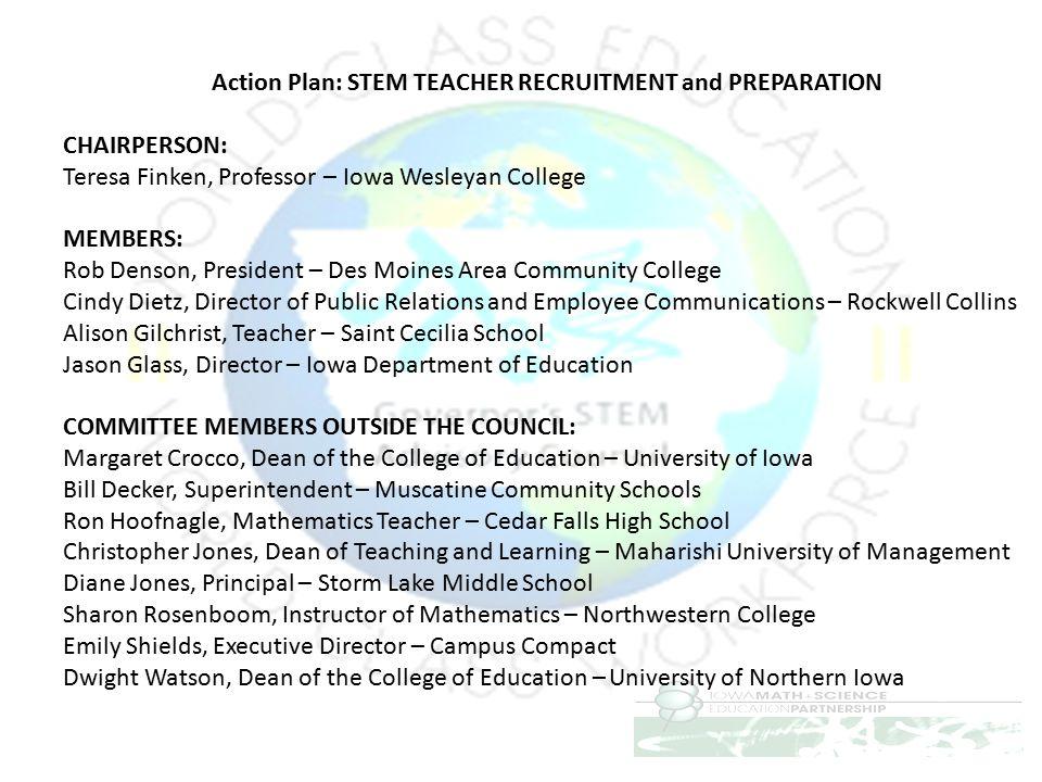 Action Plan: STEM TEACHER RECRUITMENT and PREPARATION