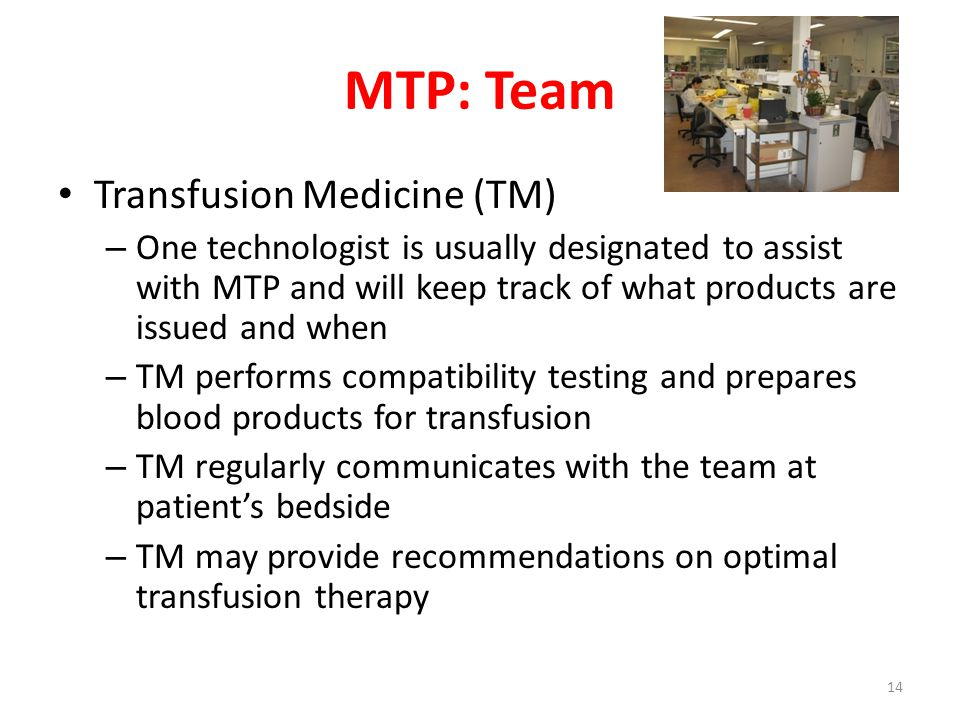 MTP: Team Transfusion Medicine (TM)