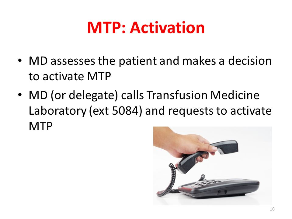 MTP: Activation MD assesses the patient and makes a decision to activate MTP.