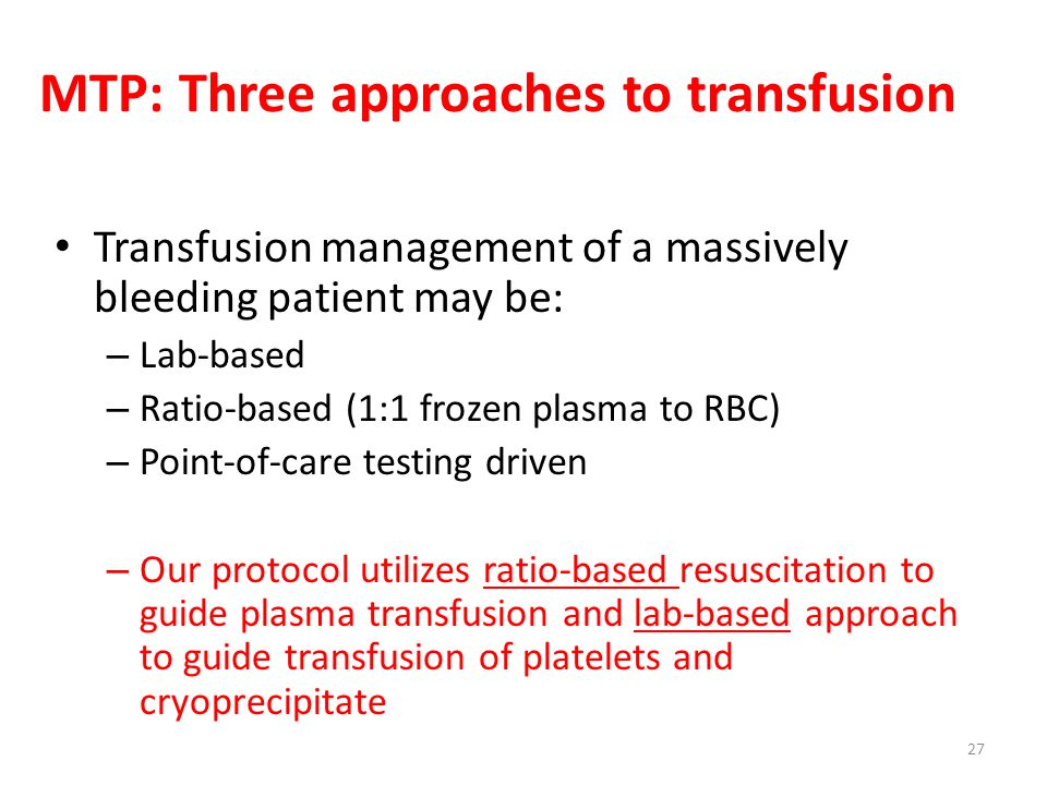 MTP: Three approaches to transfusion