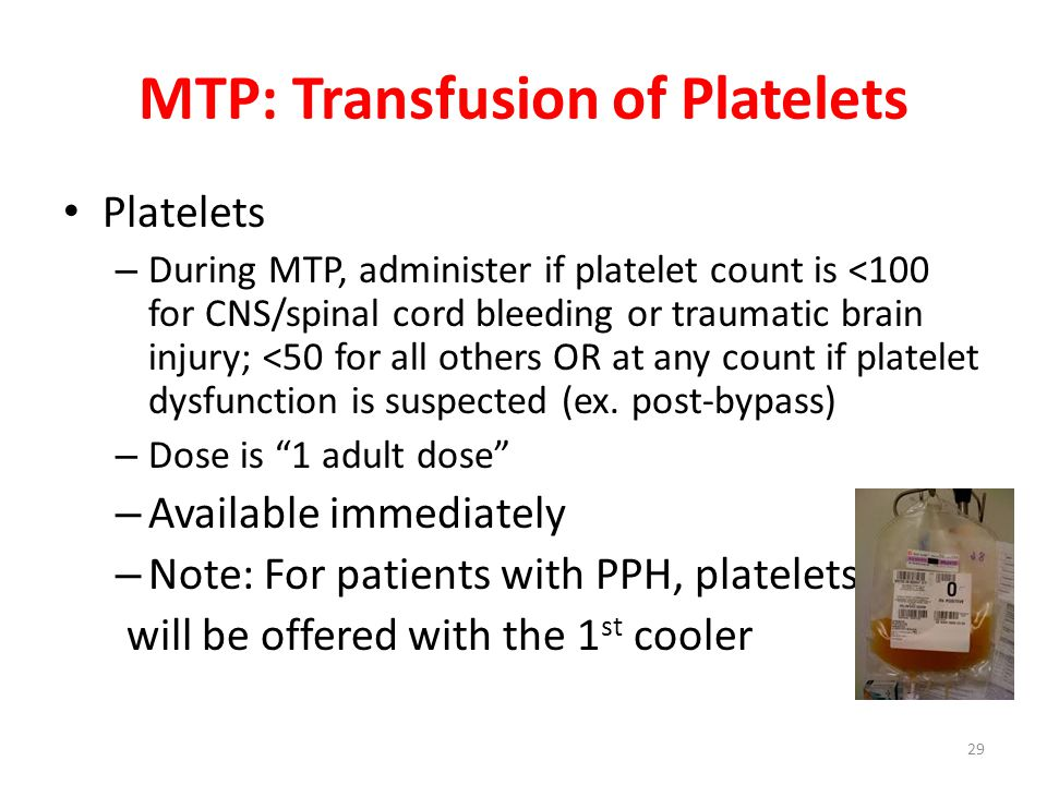 MTP: Transfusion of Platelets