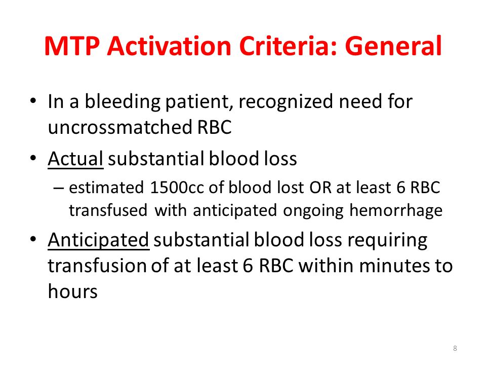 MTP Activation Criteria: General
