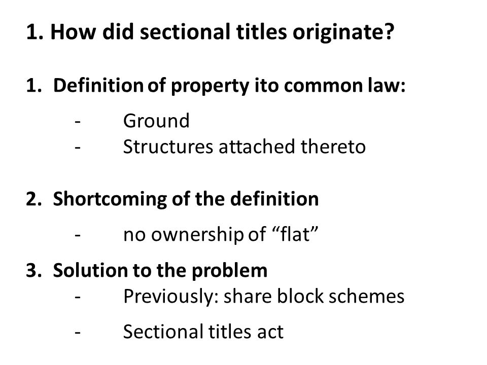 1. How did sectional titles originate