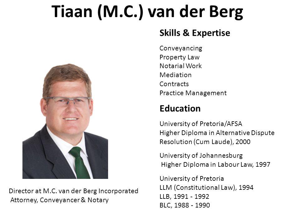 Tiaan (M.C.) van der Berg Skills & Expertise Education Conveyancing