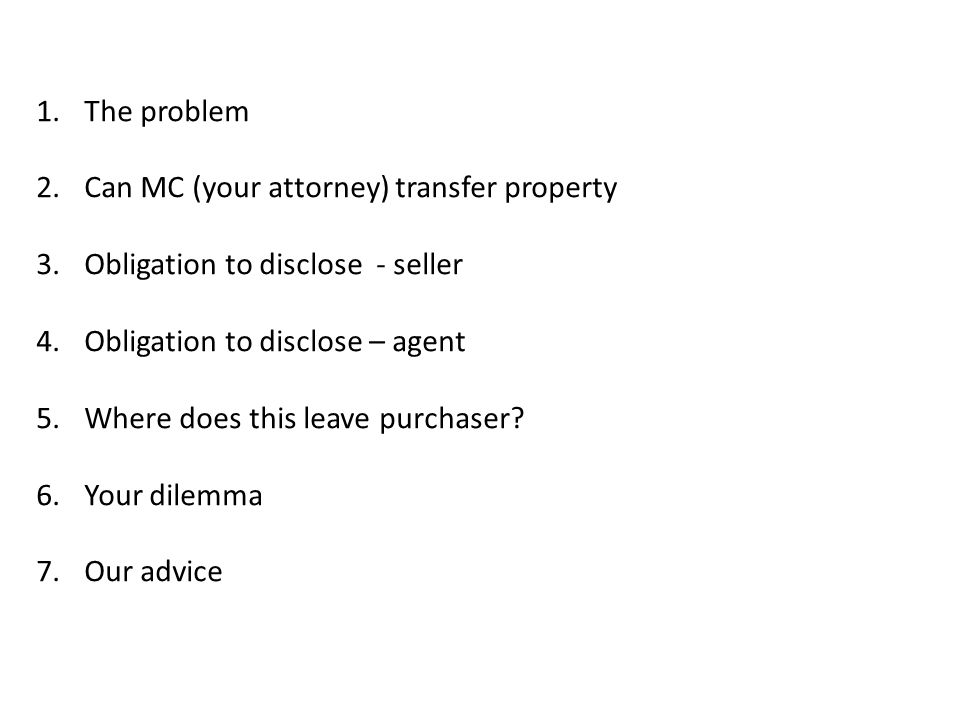 Framework The problem Can MC (your attorney) transfer property
