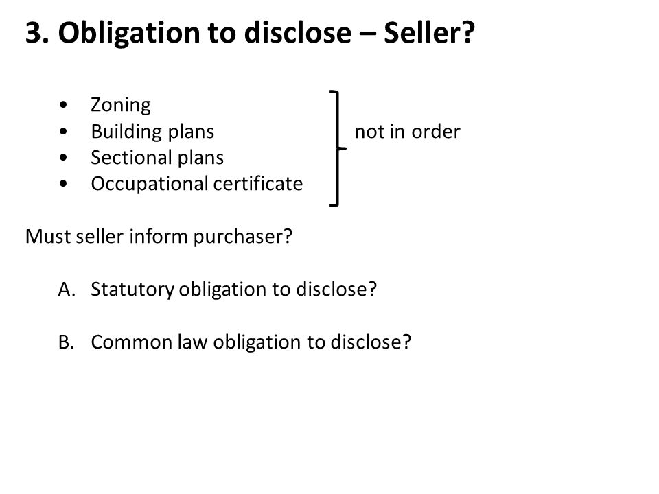 3. Obligation to disclose – Seller