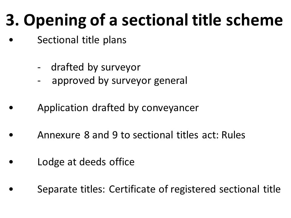 3. Opening of a sectional title scheme