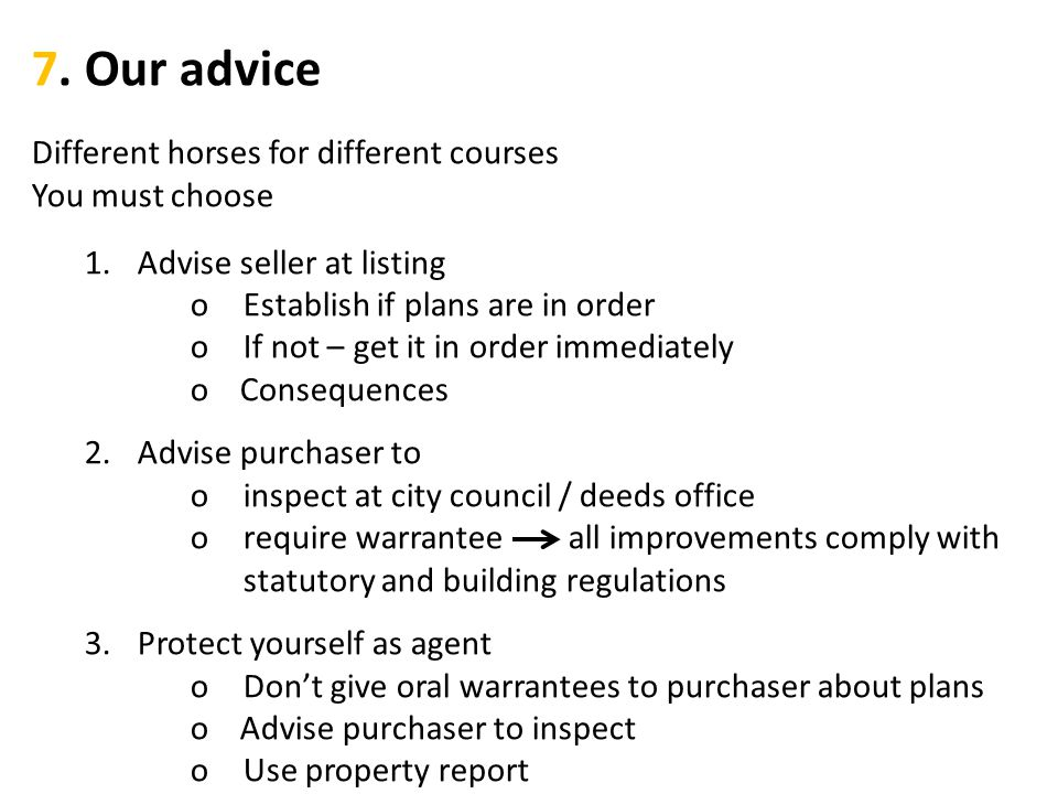 7. Our advice Different horses for different courses You must choose