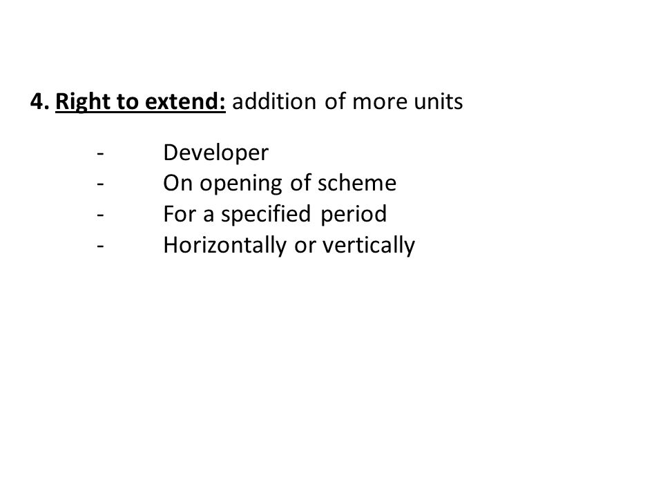 Right to extend: addition of more units