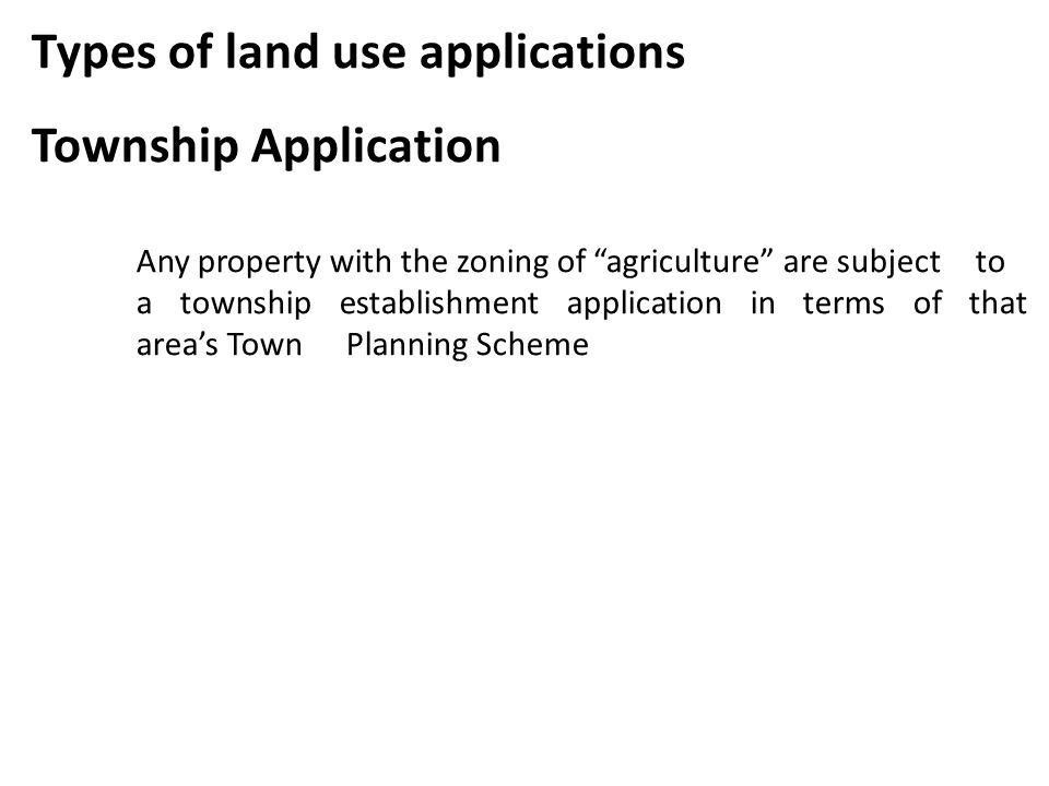 Types of land use applications Township Application
