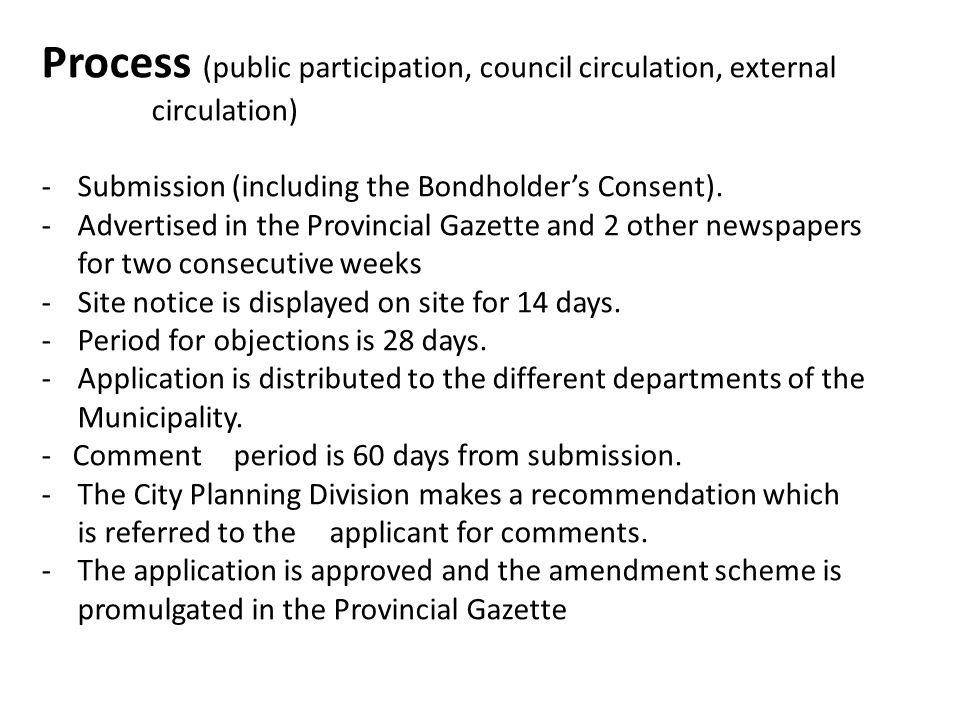 Process (public participation, council circulation, external