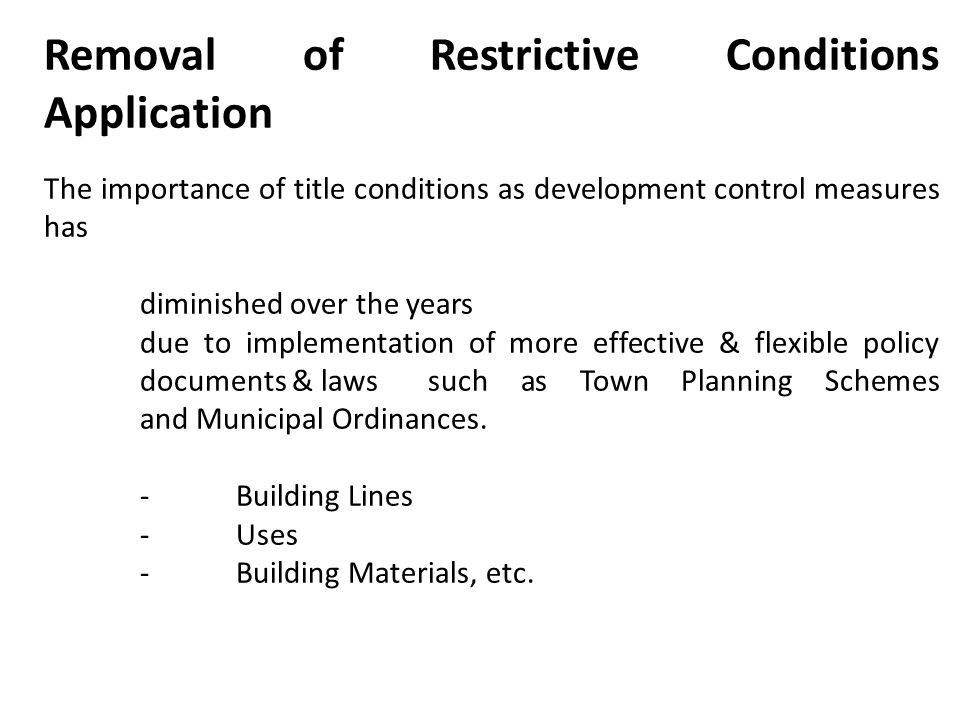 Removal of Restrictive Conditions Application