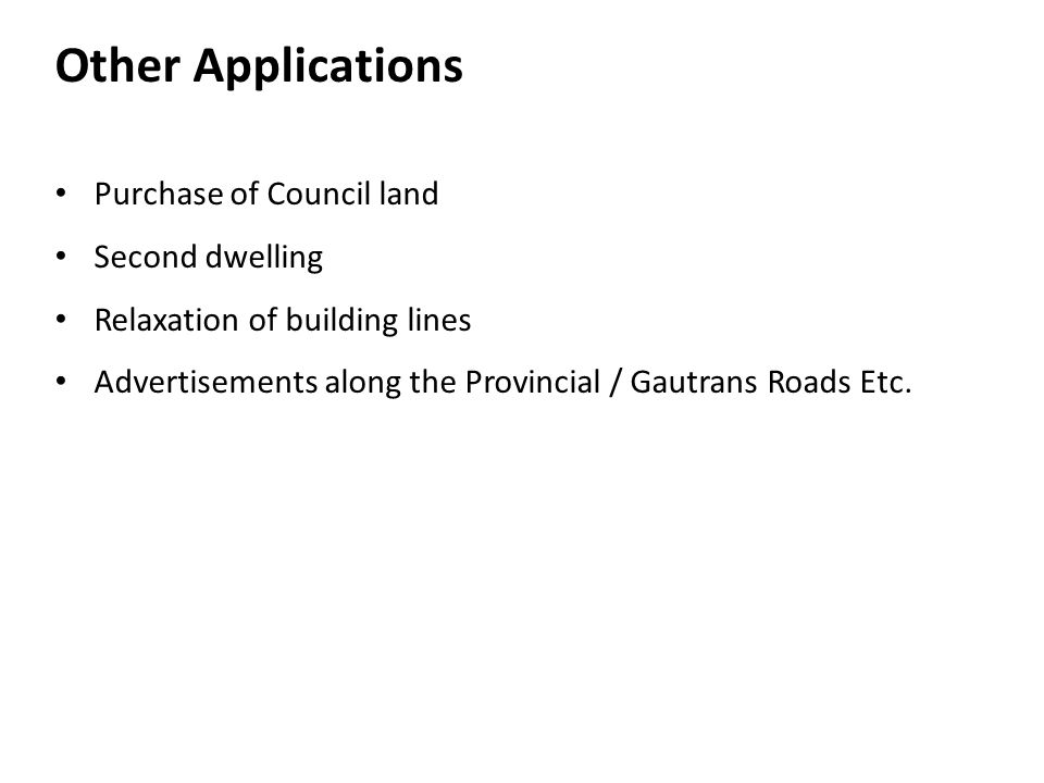Other Applications Purchase of Council land Second dwelling
