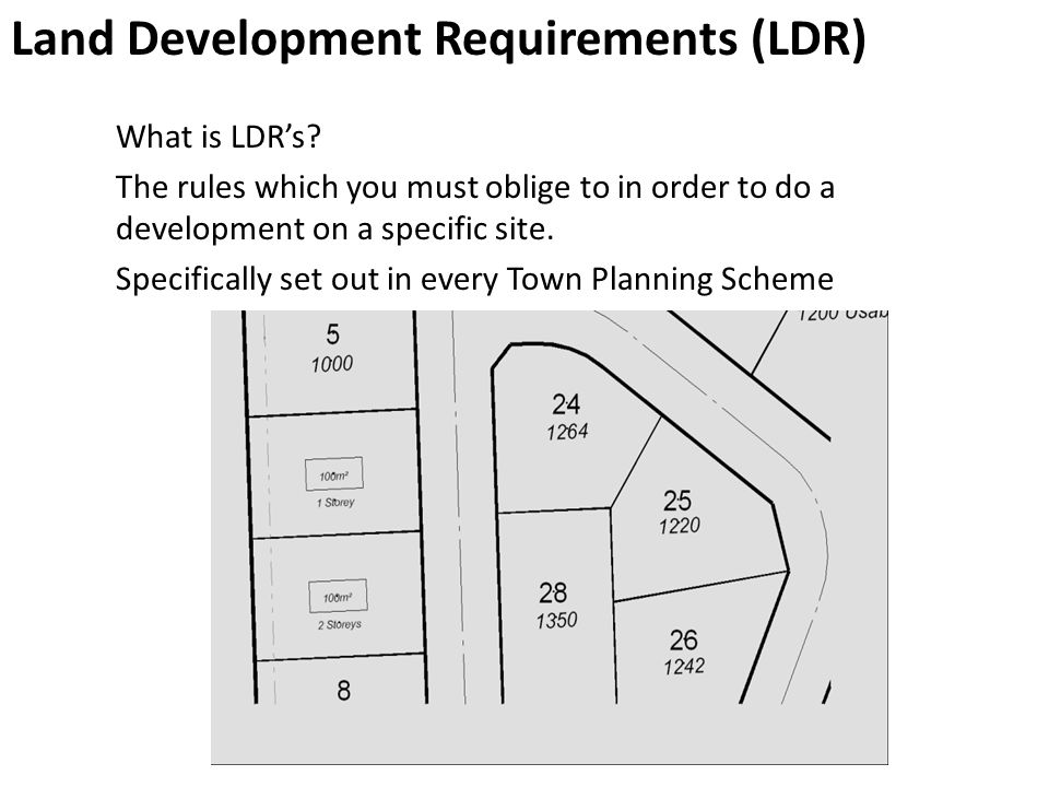 Land Development Requirements (LDR)