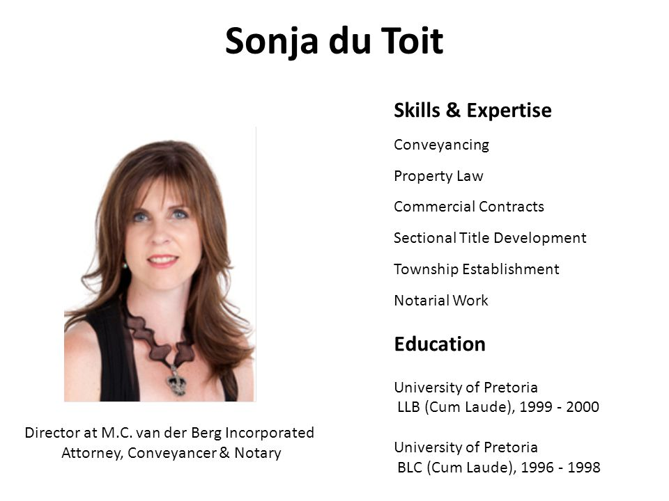 Sonja du Toit Skills & Expertise Education Conveyancing Property Law