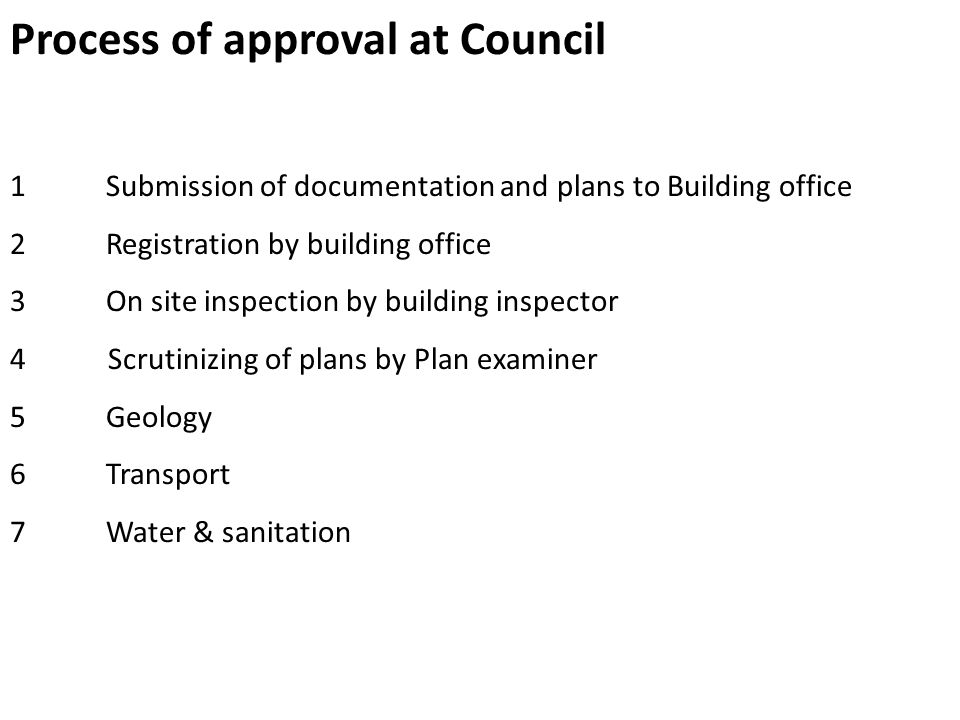 Process of approval at Council