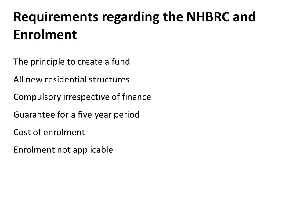 Requirements regarding the NHBRC and Enrolment