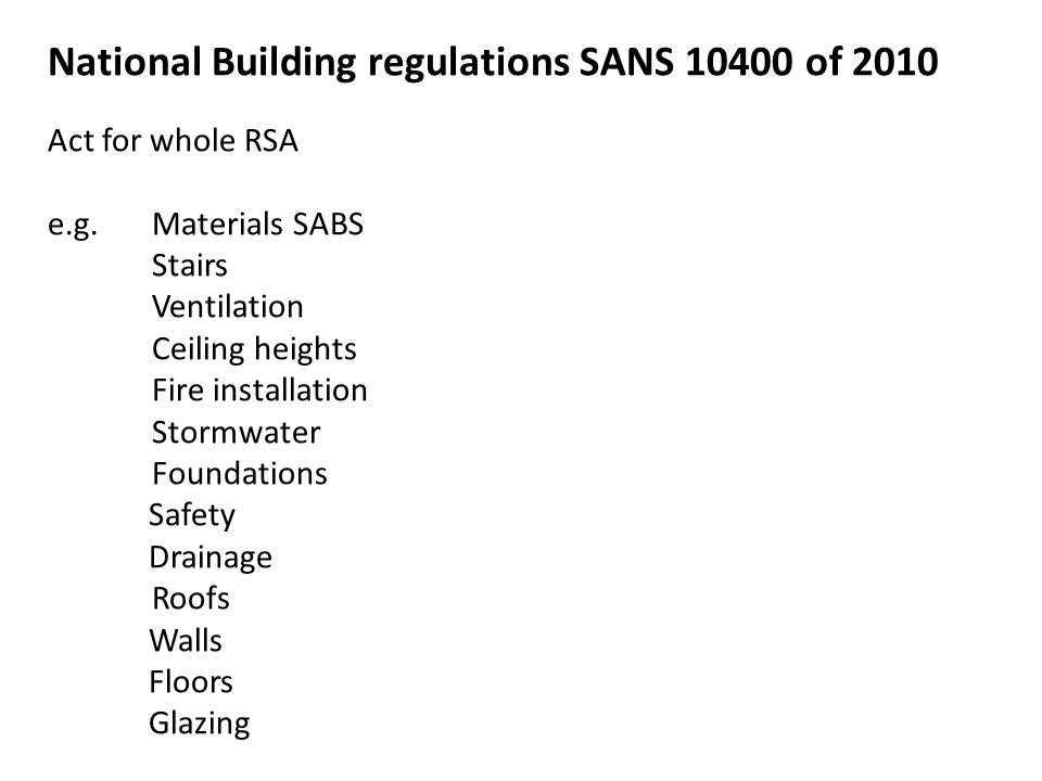 National Building regulations SANS 10400 of 2010