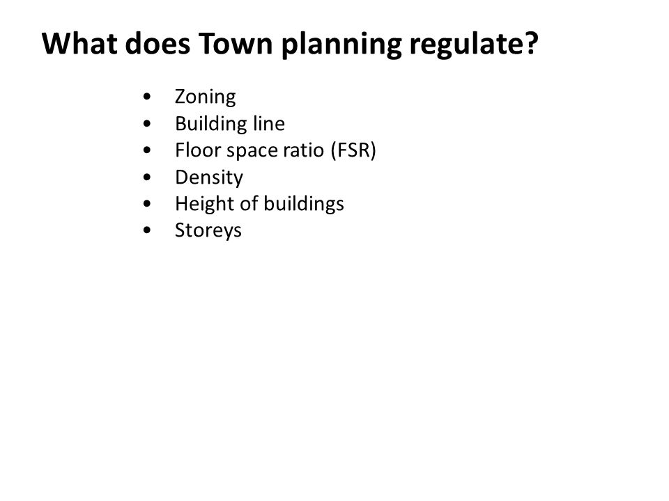 What does Town planning regulate