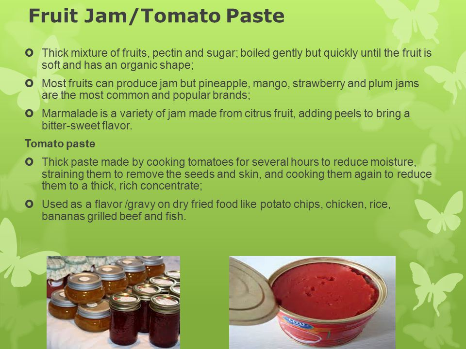 Fruit Jam/Tomato Paste