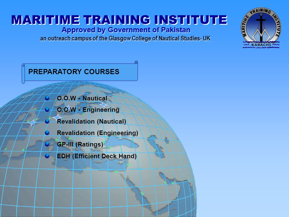 PREPARATORY COURSES O.O.W - Nautical O.O.W - Engineering