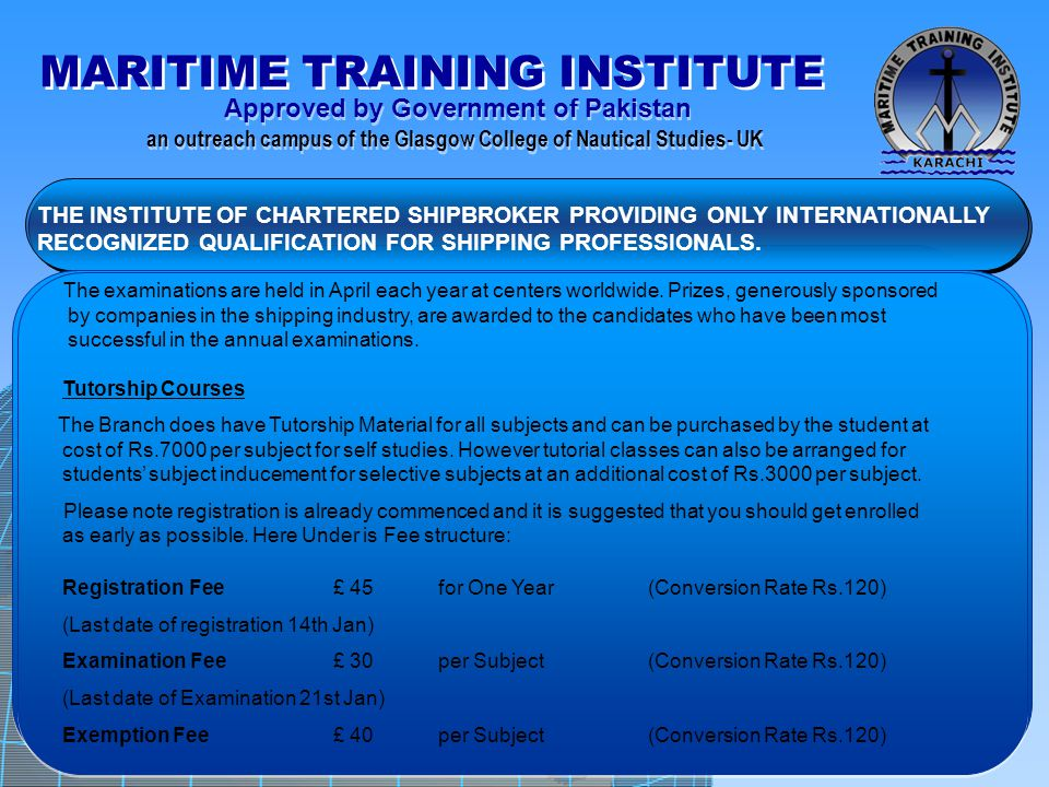THE INSTITUTE OF CHARTERED SHIPBROKER PROVIDING ONLY INTERNATIONALLY RECOGNIZED QUALIFICATION FOR SHIPPING PROFESSIONALS.