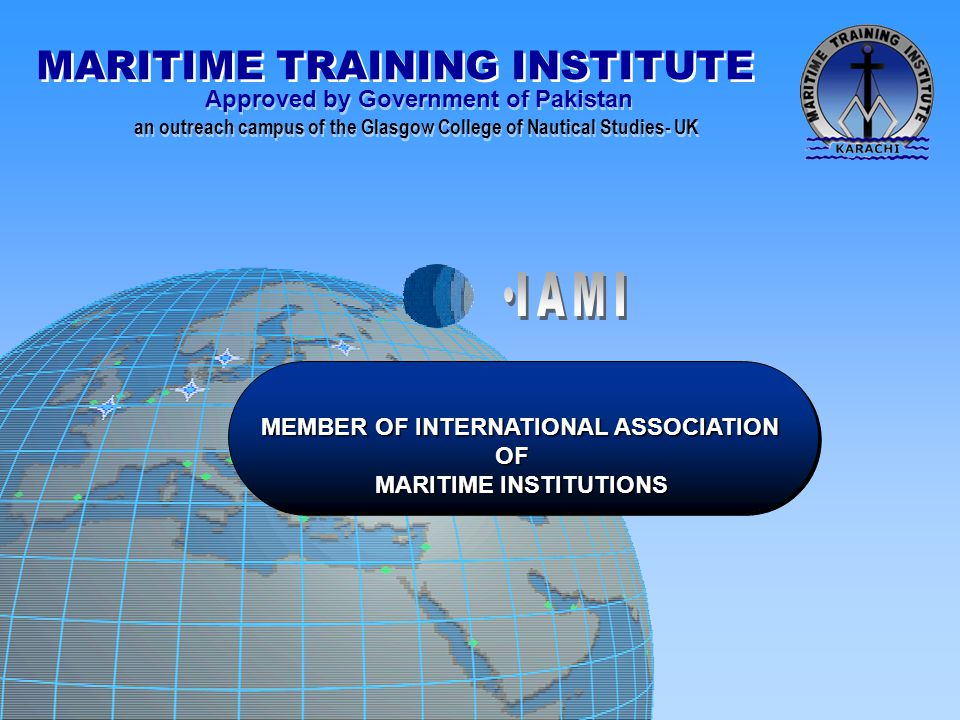 IAMI MEMBER OF INTERNATIONAL ASSOCIATION OF MARITIME INSTITUTIONS